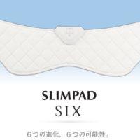 SLIMPAD SIX スリムパッドシックスEMJS